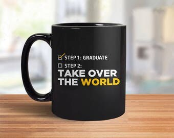 Graduation Mug   college graduation gift for him, high school graduation gift for her, 2017 graduation gift: Step One Graduate Coffee Mug
