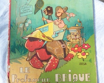 1937s Le Professeur BRIQUE En Mission RARE Vintage Collectible Humor Book - Herve Mallet - Printed in Belgique - Vintage French - Colorful
