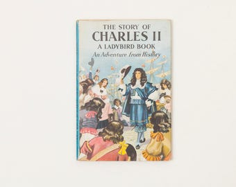 The Story of Charles II - Vintage Ladybird Book, Series 561, 1960