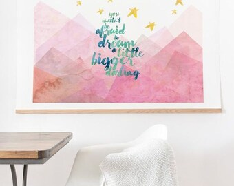Dream A Little Bigger ready-to-hang large oversized watercolor print , housewarming gift new house decor , pink mountains stars wall decor