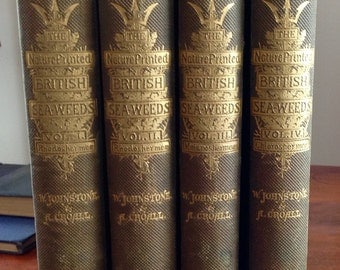 The Nature-Printed British Sea-Weeds~1859-1860~First Edition~Rare 4 volume set with 221 full page beautiful coloured plates
