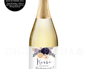 Bridesmaid Gift CHAMPAGNE LABELS Bridesmaid Proposal Champagne Gift Label Ask Bridesmaid Maid of Honor Gift Label Bridal Party Gift - Kerri