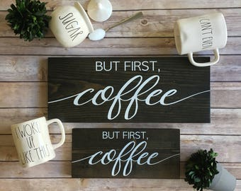 But First Coffee Sign | But First Coffee | Coffee Sign | Coffee Bar Sign | Kitchen Sign | Kitchen Wall Decor | Kitchen Signs