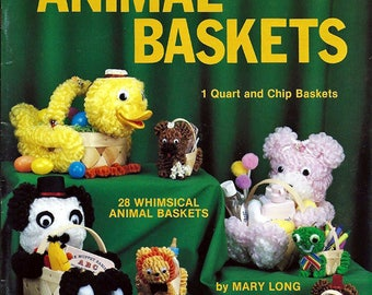 Chenille Animal Baskets 1 Quart and Chip Baskets Craft Pattern BookPat Depke Books PD-4030