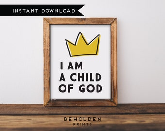 Digital Download, Printable Nursery Wall Art, I Am a Child of God, Nursery Art, Nursery Prints, Baby boy nursery, Kid Wall Art