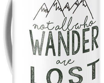 Not All Who Wander Are Lost Large Coffee Mug 15oz Appalachian Trail