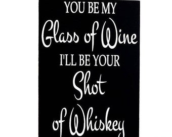 Wine Sign, Whiskey Sign, Wine Lover Gift, Love Sign, Gift For Wine Lover, Bar Decor, Gift For Her, Wine Art, Wedding Decor, Newlywed Gifts