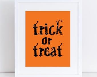 Trick or Treat Halloween Sign, Halloween Printable, Simple Halloween Decor, Halloween Party Decor, Trick or Treat Scary Sign, Orange, Decor