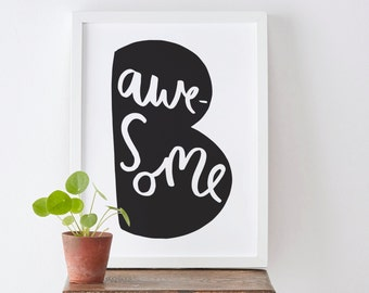 Be Awesome Print - positive motivational typography print - new home print - bedroom print