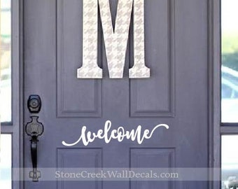 Welcome Door Decal Welcome Vinyl Decal Door Decor Home Decor Porch Decor Curb Appeal Welcome Home Decor Home and Living Vinyl Decal D025