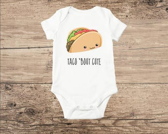 Taco Baby Clothes, Funny Bodysuit Taco 'Bout Cute