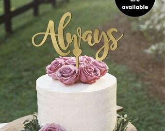 Always Wedding Cake Topper, Gold Cake Topper, Silver Cake Topper, Custom Wedding Cake Toppers, CT-16