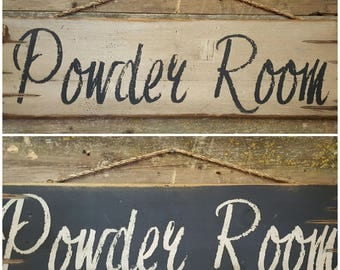 Powder Room, Rustic, Antiqued, Country Chic, Wooden Sign