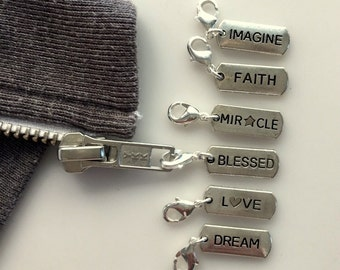Inspirational Charm/Zipper or Bag Pull - Love, Blessed, Dream, Faith, Imagine, Miracle, Family, Namaste, Trust, Time Lord, Inspire + more