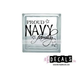PROUD NAVY family - Patriotic and Military Vinyl Lettering for Glass Blocks - USA Car Decals
