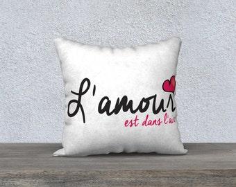 Pillow Case L'amour est dans l'air 18x18