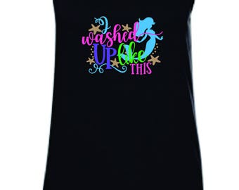 I washed up like this tank top, mermaid tank, cruise tank, tank top, Anvil tank top, Vacation tank, beach tank top, beach tank, up to 2x
