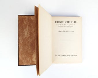 Prince Charlie book by Compton MacKenzie, Historical autobiography of bonnie Prince Charles of Scotland