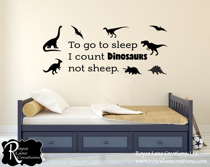 Dinosaur Wall Decals for Girls Boys Bedroom -Dinosaur Wall Art- T-Rex-Tyrannosaurus Rex-Dinosaur Decor- Dinosaur Wall Decal- To Go To Sleep