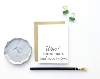 Card - Wow! You're like a Real Adult Now! | Congratulations, Graduation Card, Milestone Card