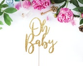Oh Baby Cake Topper - Baby Shower Cake Topper - Glittery Oh Baby Cake Topper - Baby Shower Glittery Cake Topper - Gold Oh Baby Cake Topper