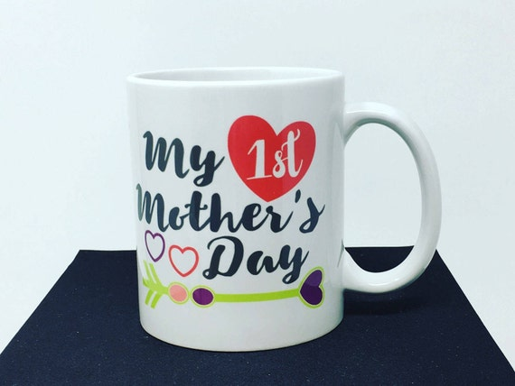 My First Mother's Day Mug, Mom Coffee Mug, Mother's Day Coffee Cup, Mommy Coffee Mug, Mom Coffee Mug, Ladies Coffee Mug, Mom's Birthday Mug