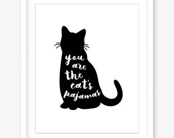 Printable wall art - downloadable art - printable wall decor - cat print - cat artwork - cats pajamas - printable quotes - INSTANT DOWNLOAD