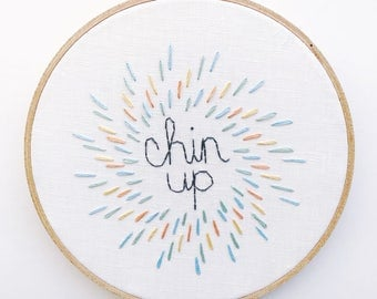 Chin Up • Embroidered Uplifting Wall Hoop Art Modern Embroidery for Home Decor