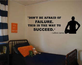 LeBron James Wall Quote - Succeed