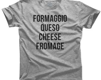 Fromage Shirt - I Love Cheese - Cheese Lover Gift - Queso Formaggio - Gifts for Foodies - Foodie Shirt (See SIZING CHART in Item Details)