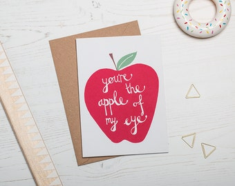 Mothers Day Screen Printed Greetings Card. 'You're the Apple of my Eye'