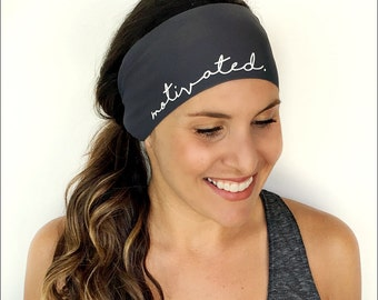 Yoga Headband - Motivated Print - Running Headband - Fitness Headband - Fitness Apparel - Workout Headband