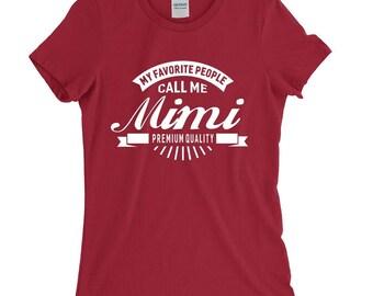 My Favorite People Call Me Mimi Grandma T-shirt For Women Funny Grandma Gift Screen Printed Tee Ladies Womens Tees