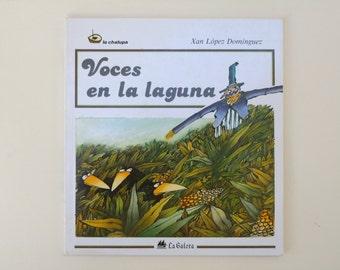 Spanish Language Kids Book Voces en la Laguna Xan Lopez Dominguez