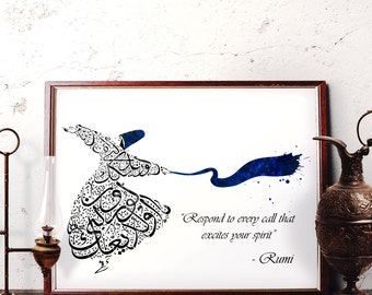 Rumi Quote Wall Art, Respond to Every Call That Excites Your Spirit, Mevlana Watercolor Art, Whirling Dervish Home Decor, Sufi, Semazen, R05