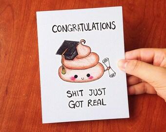 Funny Graduation card, graduation card funny, cute graduation card, funny card, sh-t just got real card, mature card, pun card, cartoon card