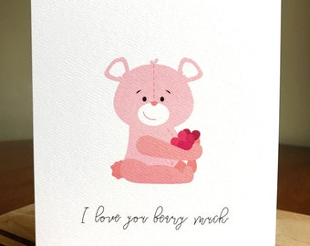 I Love You Beary Much / Sweet Bear Illustration / Greeting Card / I Love You / 5x7 CARD AND ENVELOPE