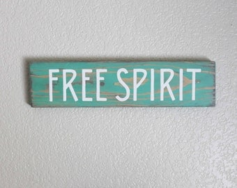 Free Spirit Sign -Beachy Bohemian-Boho Decor-Beach Decor-Gypsy Soul-Boho Sign