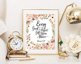 James 1:17, Every good and perfect gift is from above, baby shower gift, baby shower print, floral bible verse printable, scripture print