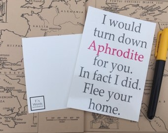 I Would Turn Down Aphrodite For You | Greek Mythology Valentine's Anniversary Postcard Art Print | ONE LEFT