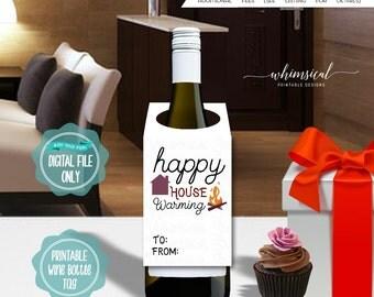 "Wine Bottle Gift Tag ""Happy Housewarming"" (Printable File Only) Wine Gift, Wine Hang Tag, Wine Bottle Tag, Bottle of Wine Tag, Wine Gift Tag"