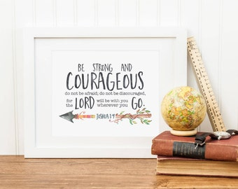 Be Strong And Courageous Printable Joshua 1:9 Scripture Verse Print Bible Verse Wall Art Christian Wall Art Christian Print Tribal Arrow