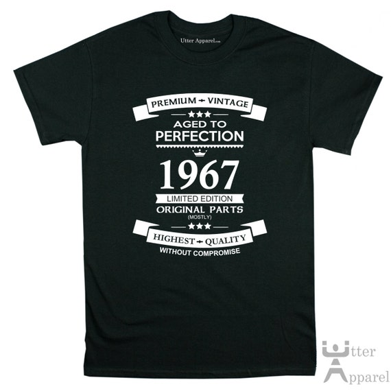 Premium Vintage  Limited Edition T Shirt 1967 50th birthday gift for him funny humor tee Sizes S-2XL Other colors available