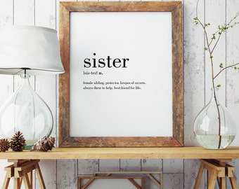 Sister Definition Print | Modern Print | Minimal Print | Wall Decor | Sister Print | Sister | Type Poster | Sister Gift | INSTANT DOWNLOAD