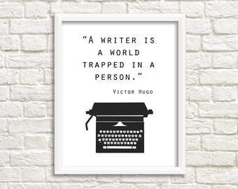 Gifts for writers, quote print, Victor Hugo, typewriter art, writer quote, black white wall art, writer print, writer gift, world trapped