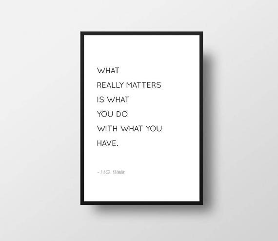 What Really Matters In Life Quotes Fair H G Wells What Really Matters Motivational Quote Life