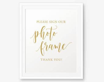 Please sign our photo frame, Wedding gold Sign, Reception Sign, Guest Book Sign, Sign Our Guest Frame, Reception Signs, Photo Frame Signage