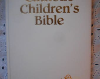 The Catholic Children's Bible, Sister Mary Theola, SSND illustrated by J. Verleye. Regina Press. Hardcover, 1983,