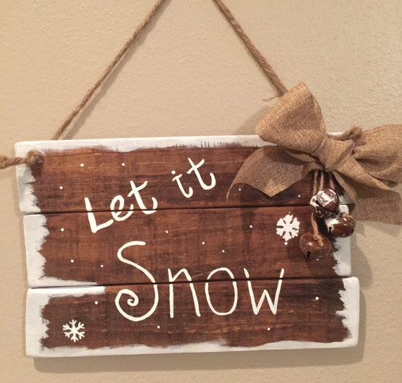Wooden christmas signs let it snow pallet