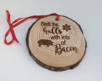 bacon Ornament, bacon christmas ornament, bacon lovers gift, personalized bacon gift, funny bacon gift, bacon saying, I love bacon gift